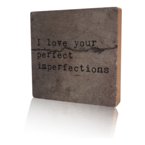 Houten Blok I love your perfect imperfections