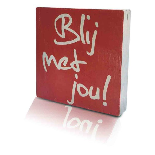 Houten-Quoteblok-Blijmetjou (rood)