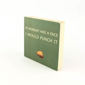 houten blok met tekst mondays