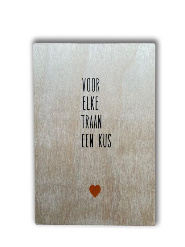 houten kaart voor elke traan een kus